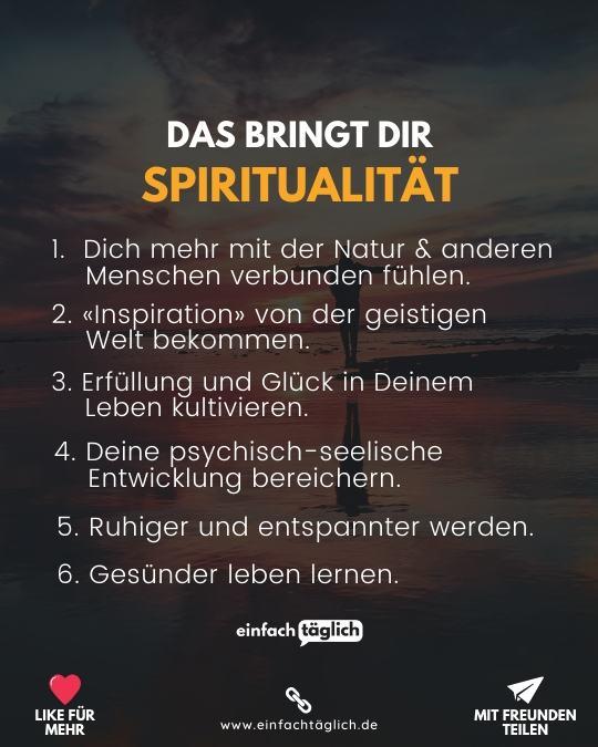 Das bringt Dir Spiritualität
