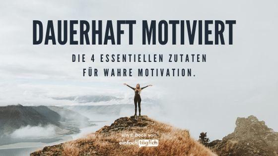 Dauerhaft motiviert